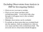 excluding observations from analysis in jmp for investigating outliers