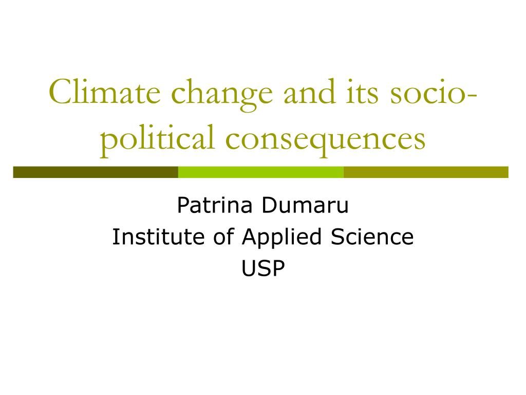 climate change and its socio political consequences l.