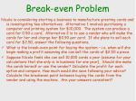 break even problem
