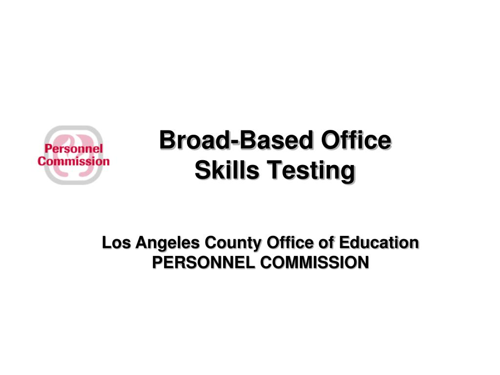 broad based office skills testing l.