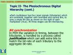 topic ii the plesiochronous digital hierarchy cont12