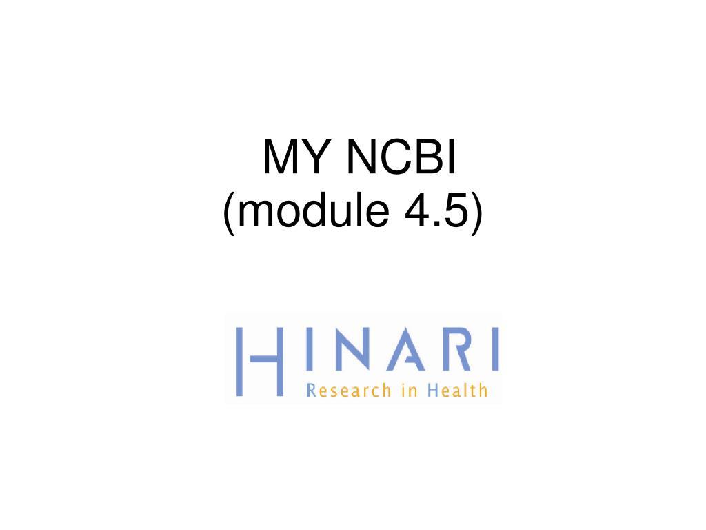 my ncbi module 4 5 l.
