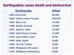 earthquakes cause death and destruction