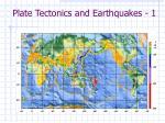 plate tectonics and earthquakes 1