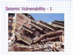 seismic vulnerability 1