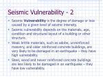 seismic vulnerability 2