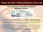 money for life financial fitness university