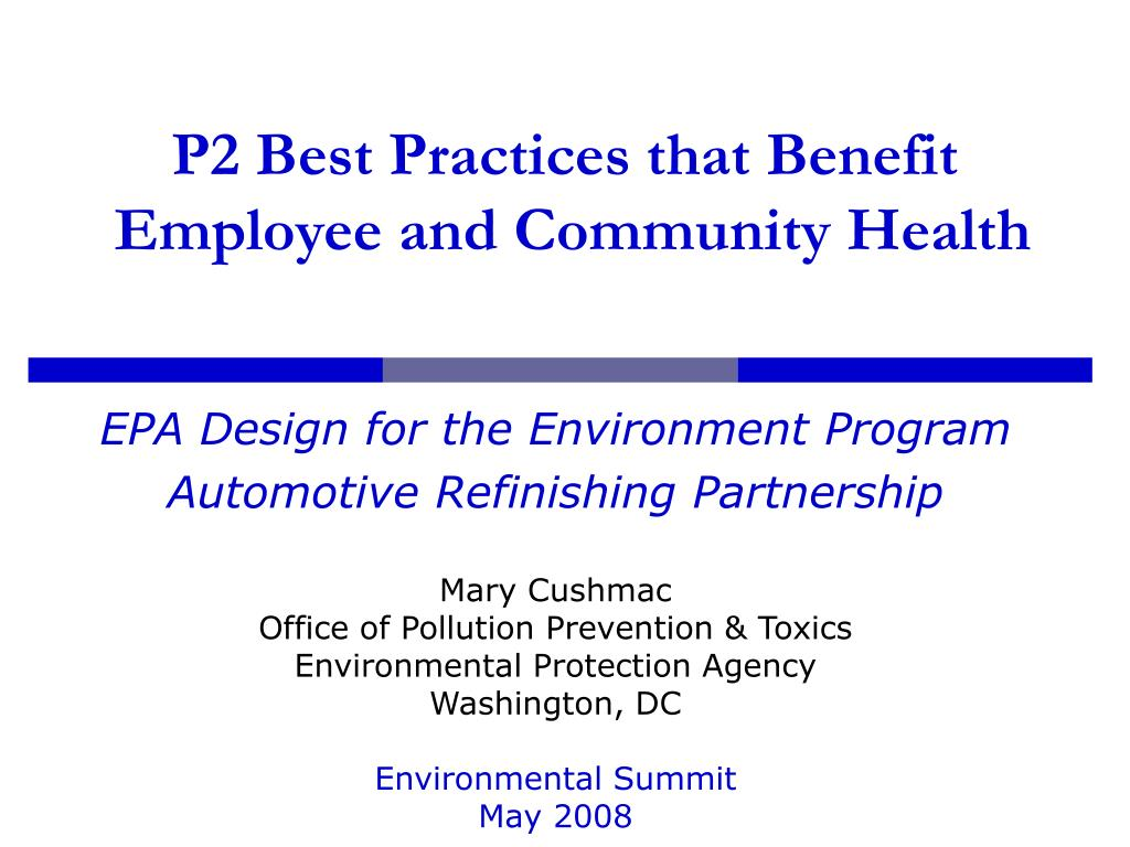 p2 best practices that benefit employee and community health l.