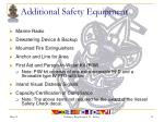 additional safety equipment