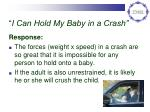 i can hold my baby in a crash
