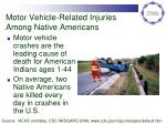 motor vehicle related injuries among native americans