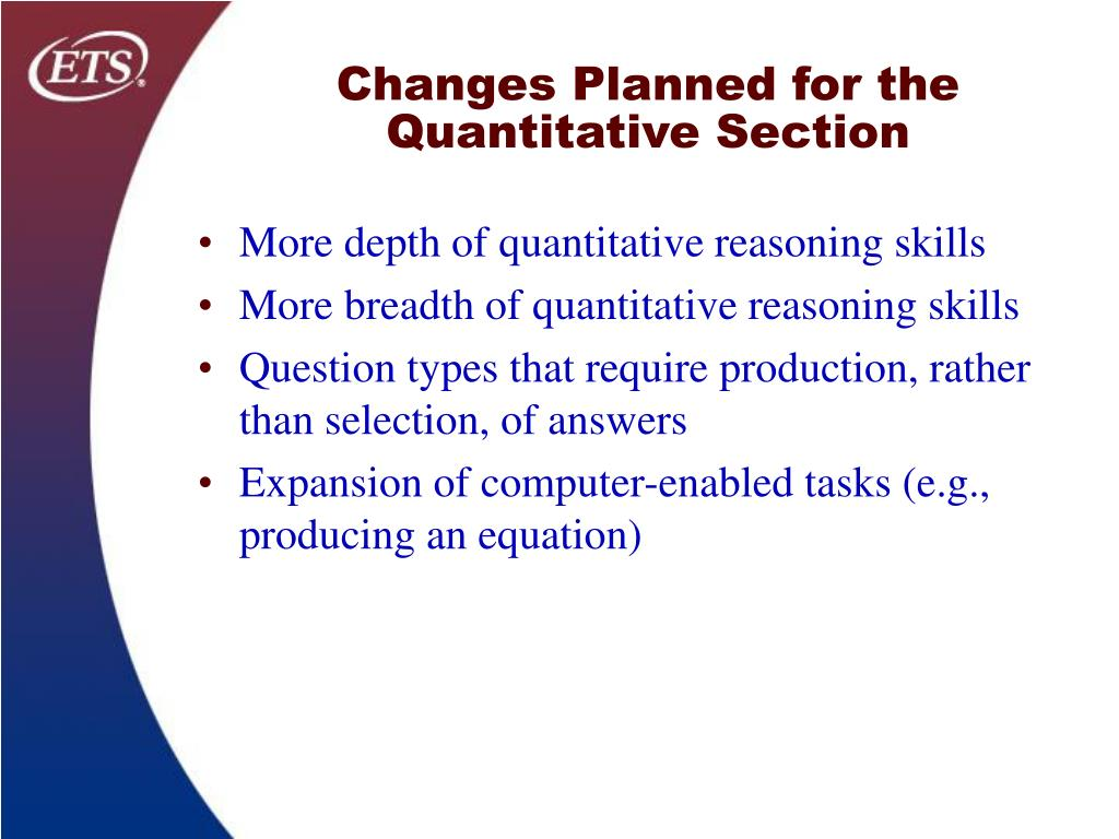 Changes Planned for the Quantitative Section