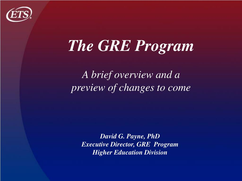 david g payne phd executive director gre program higher education division l.