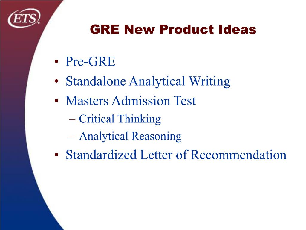 GRE New Product Ideas