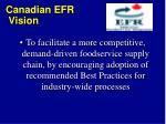 canadian efr vision