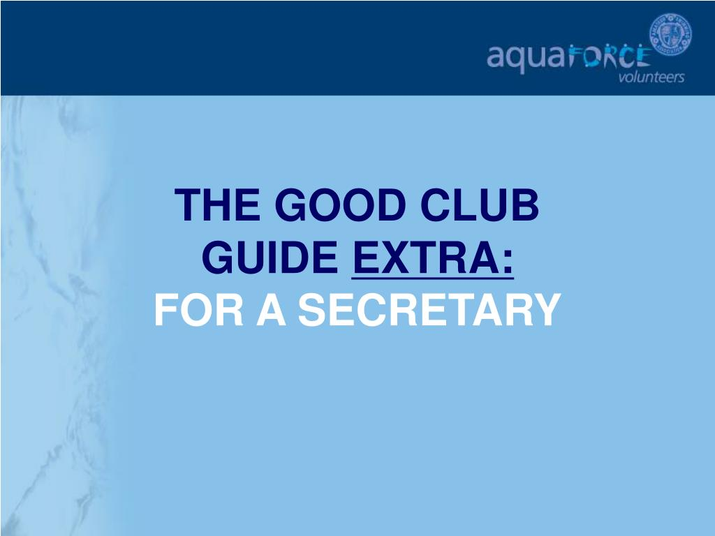 the good club guide extra for a secretary l.