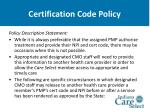 certification code policy