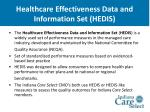 healthcare effectiveness data and information set hedis