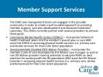 member support services