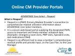 online cm provider portals