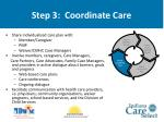 step 3 coordinate care