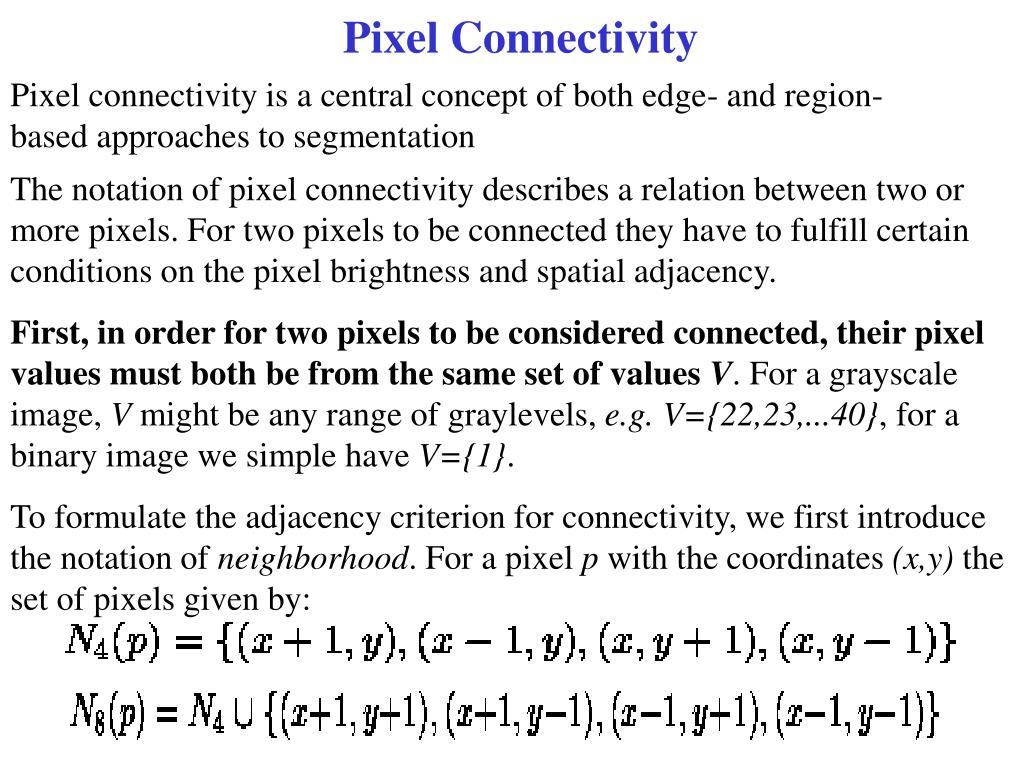 pixel connectivity l.
