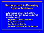 best approach to evaluating capsize resistance