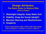 design attributes the basic rules to reduce risk sail or power
