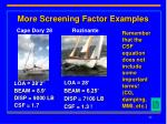 more screening factor examples