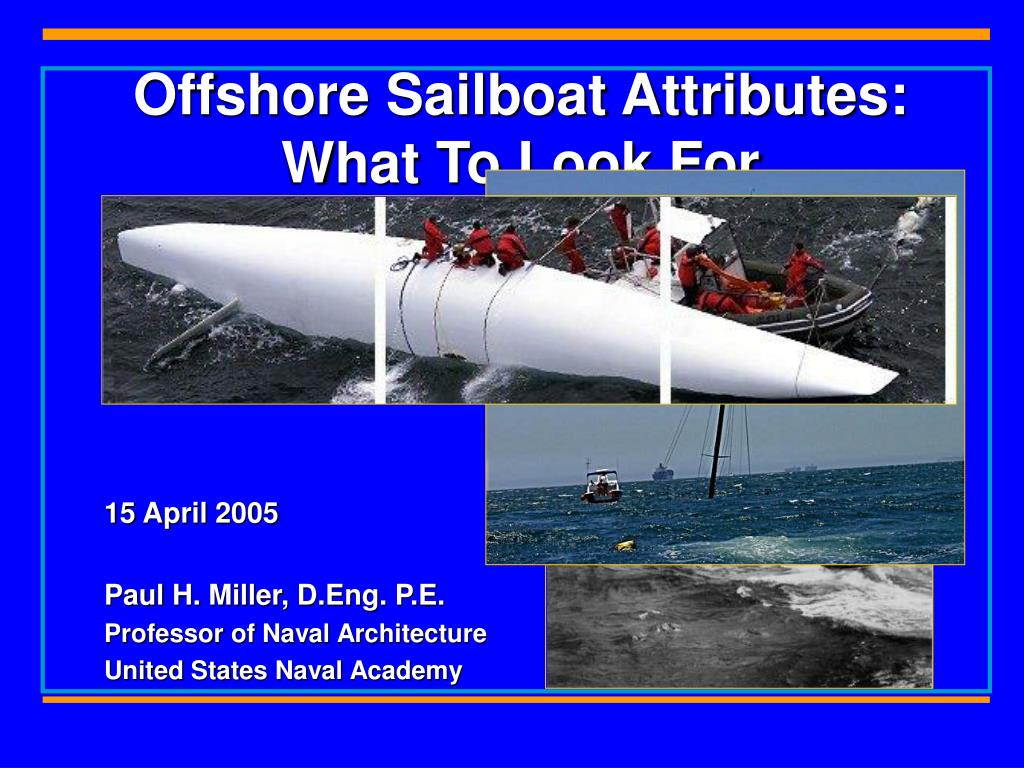 offshore sailboat attributes what to look for l.