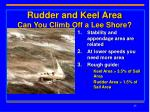 rudder and keel area can you climb off a lee shore