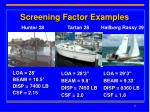 screening factor examples