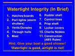 watertight integrity in brief