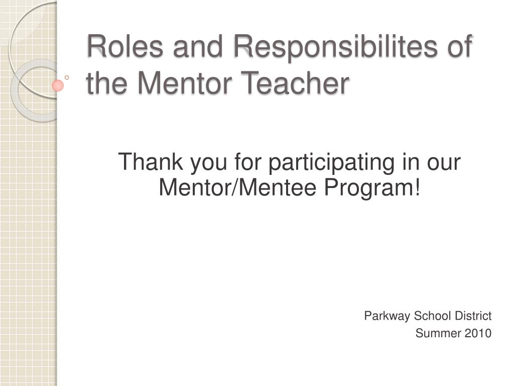 roles and responsibilites of the mentor teacher l.