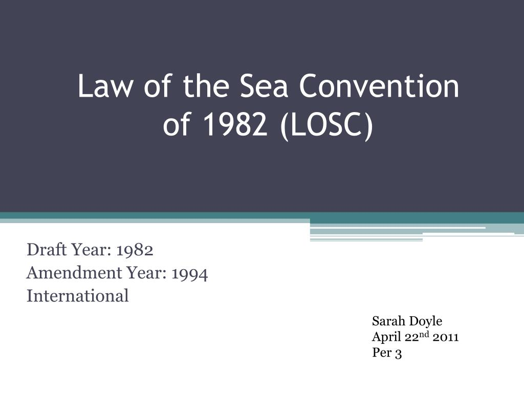 law of the sea convention of 1982 losc l.