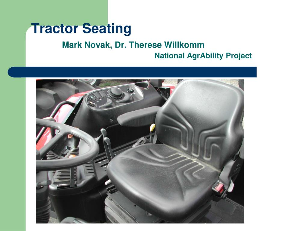 tractor seating mark novak dr therese willkomm national agrability project l.