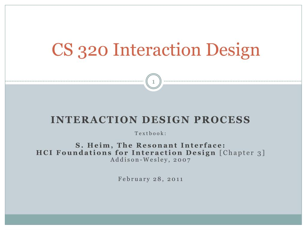 cs 320 interaction design l.