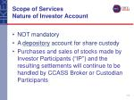 scope of services nature of investor account