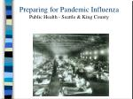 preparing for pandemic influenza public health seattle king county