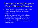 convergence among temperate forms of nearctic palearctic
