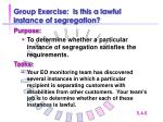 group exercise is this a lawful instance of segregation