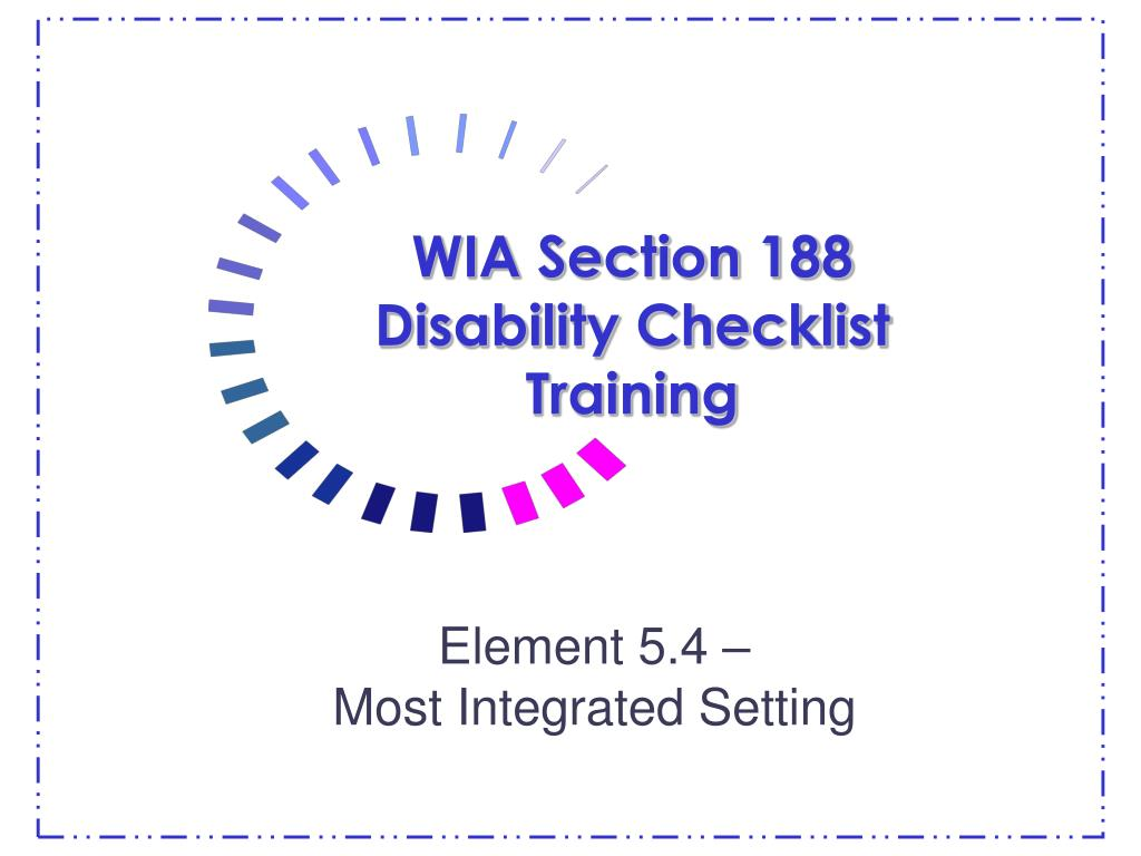 wia section 188 disability checklist training l.