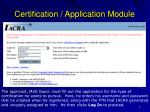 certification application module