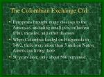 the colombian exchange ctd