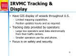 irvmc tracking display