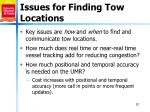 issues for finding tow locations