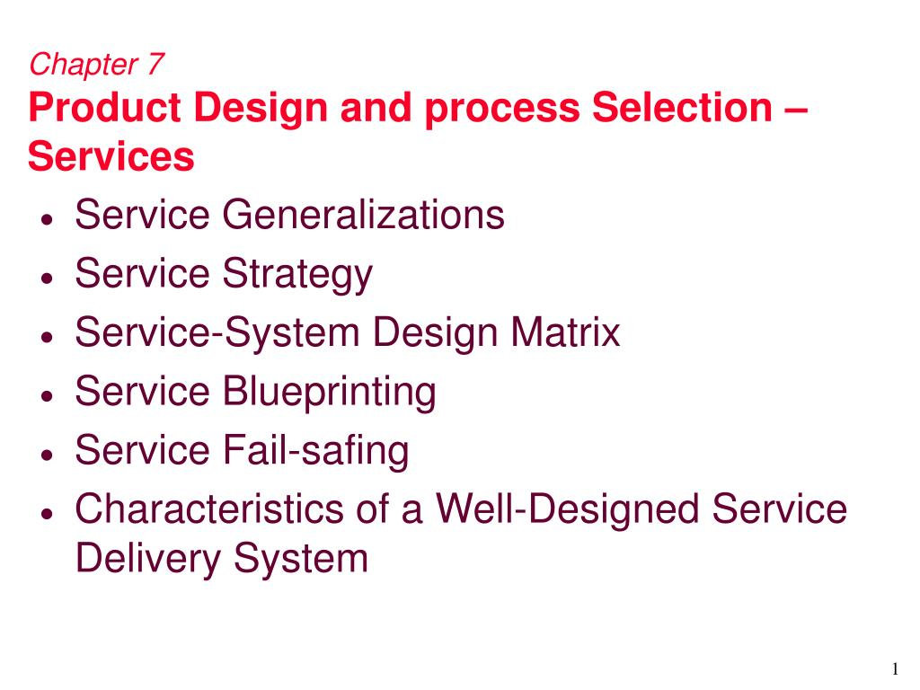 chapter 7 product design and process selection services l.
