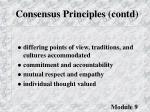 consensus principles contd