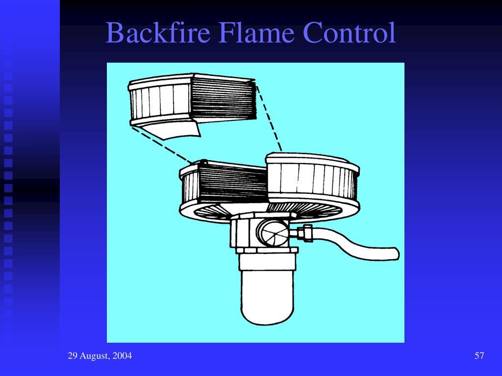 Backfire Flame Control