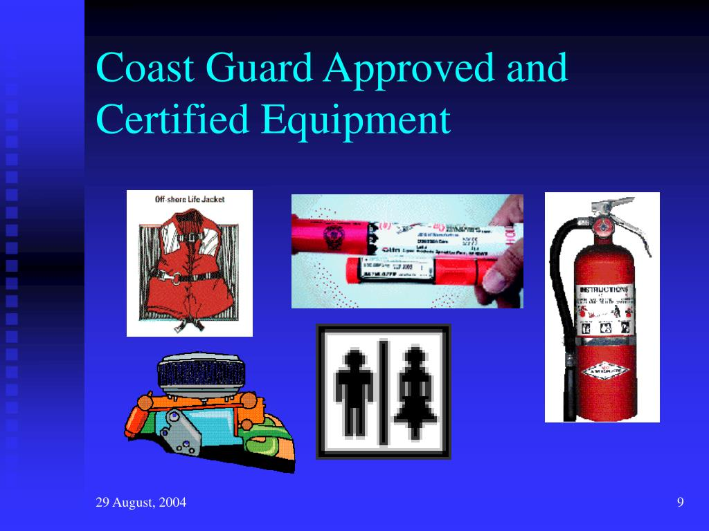 Coast Guard Approved and Certified Equipment